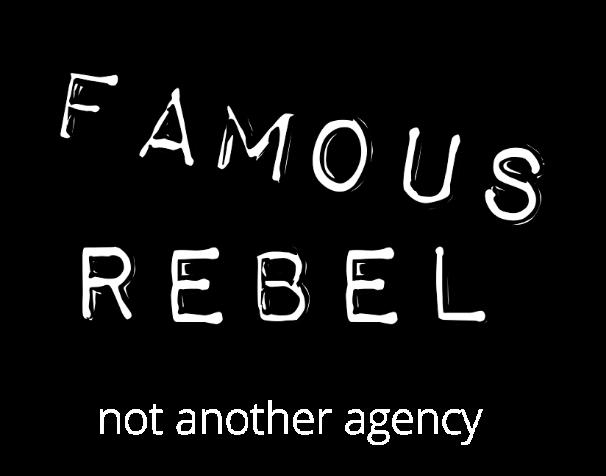 Famous Rebel